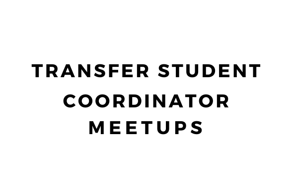 Transfer Student Coordinator Meetups
